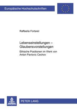 Lebenseinstellungen – Glaubensvorstellungen von Fortarel,  Raffaella