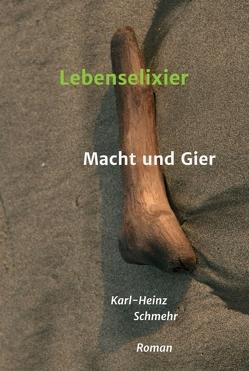 Lebenselixier von Schmehr,  Karl-Heinz