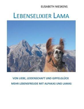 Lebenselixier Lama von Nieskens,  Elisabeth