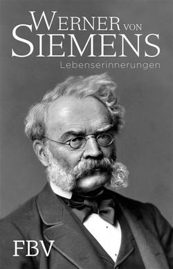 Lebenserinnerungen von Siemens,  Werner von