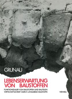 Lebenserwartung von Baustoffen von Grunau,  Edvard B.