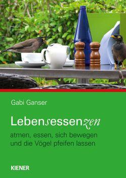 Lebensessenzen von Ganser,  Gabi