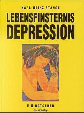 Lebensfinsternis Depression von Stange,  Karl H
