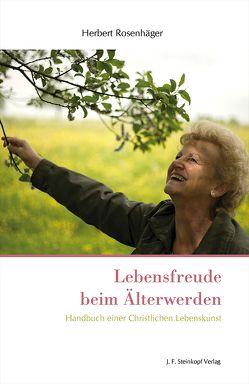 Lebensfreude beim Älterwerden von Rosenhäger,  Herbert