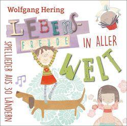 Lebensfreude in aller Welt von Hering,  Wolfgang