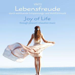 Lebensfreude/Joy Of Life von Vinito