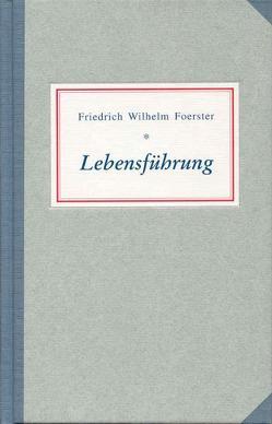 Lebensführung von Dräger,  Matthias, Foerster,  Friedrich W