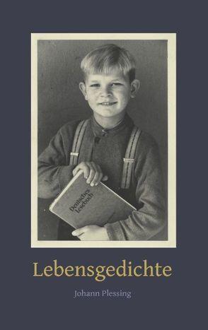 Lebensgedichte von Plessing,  Johann