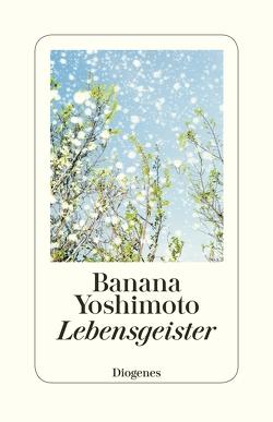 Lebensgeister von Eggenberg,  Thomas, Yoshimoto,  Banana