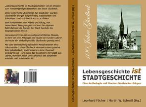 Lebensgeschichte ist Stadtgeschichte von Föcher,  Leonhard, Schnell,  Martin W
