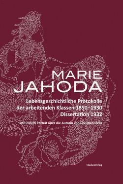 Lebensgeschichtliche Protokolle der arbeitenden Klassen 1850-1930 von Bacher,  Johann, Jahoda,  Marie, Kannonier- Finster,  Waltraud, Ziegler,  Meinrad