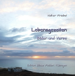 Lebensgezeiten von Friebel,  Volker