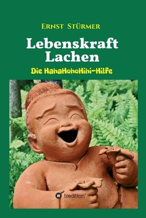 Lebenskraft Lachen von Stürmer,  Ernst