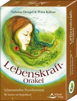 Lebenskraft-Orakel von Dengel,  Sabrina, Kühne,  Petra