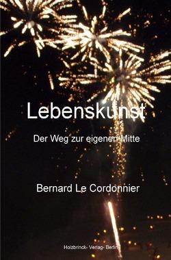 Lebenskunst von Schuster,  Bernd