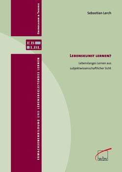 Lebenskunst lernen? von Lerch,  Sebastian