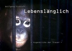 Lebenslänglich von Eichloff,  Wolfgang