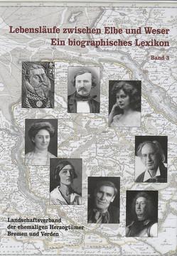 Lebensläufe zwischen Elbe und Weser. Ein biographisches Lexikon / Lebensläufe zwischen Elbe und Weser von Schlichting,  Heike