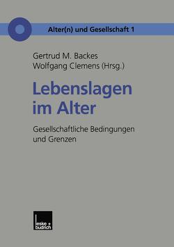 Lebenslagen im Alter von Backes,  Gertrud M., Clemens,  Wolfgang