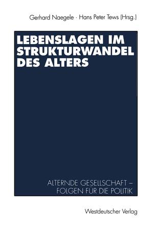 Lebenslagen im Strukturwandel des Alters von Naegele,  Gerhard, Tews,  Hans Peter