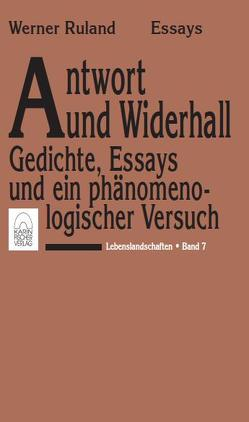 Lebenslandschaften / Antwort und Widerhall von Ruland,  Werner