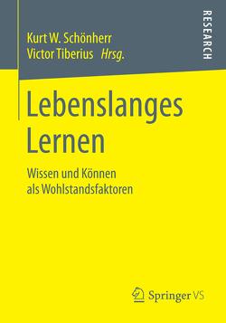 Lebenslanges Lernen von Schönherr,  Kurt W., Tiberius,  Victor