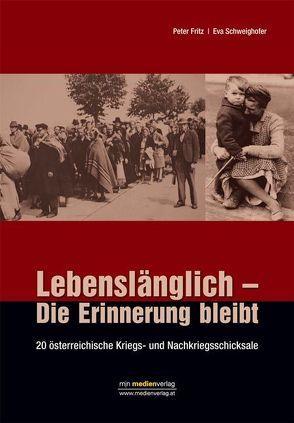 Lebenslänglich – Die Erinnerung bleibt von Fritz,  Peter, Schweighofer,  Eva