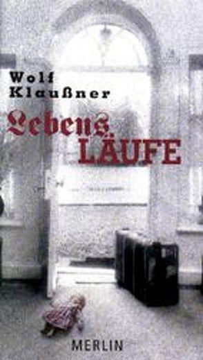 Lebensläufe von Klaussner,  Wolf