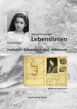 Lebenslinien zwischen Kaiserreich und Holocaust von Linnenbrügger,  Barbara
