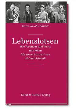 Lebenslotsen von Jacobs-Zander,  Karin, Schmidt,  Helmut