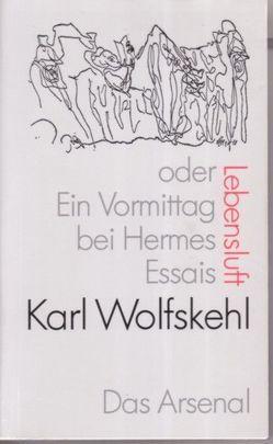 Lebensluft von Köhn,  Eckhardt, Wolfskehl,  Karl