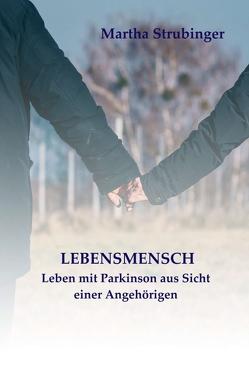 LEBENSMENSCH von Strubinger,  Martha
