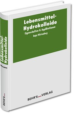 Lebensmittel-Hydrokolloide von Wüstenberg,  Tanja