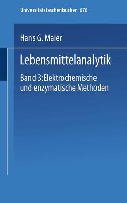 Lebensmittelanalytik von Lippke,  G., Maier,  H.G.