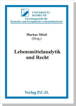 Lebensmittelanalytik und Recht von Möstl,  Markus