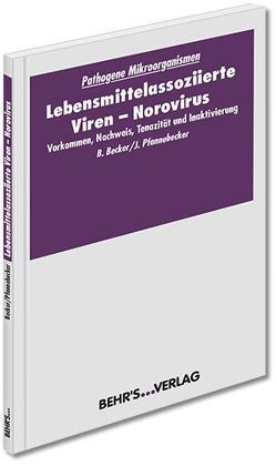 Lebensmittelassoziierte Viren – Norovirus von Becker,  Prof. Dr. Barbara, Pfannebecker,  Dr. Jens