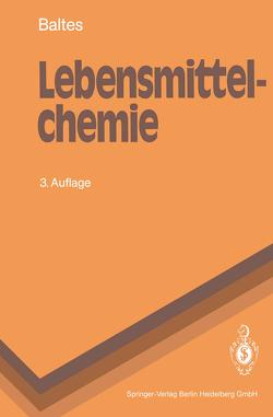 Lebensmittelchemie von Baltes,  Werner