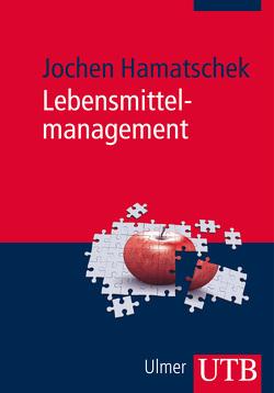 Lebensmittelmanagement von Hamatschek,  Jochen