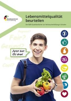 Lebensmittelqualität beurteilen – Der Qualitätsfächer zur Verbraucherbildung in Schulen von Brüggemann,  Ingrid, Körner,  Tanja