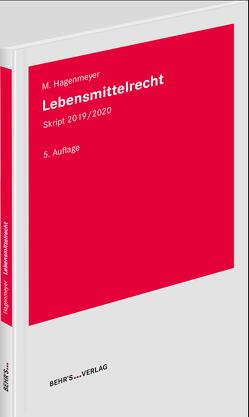 Lebensmittelrecht von Prof. Dr. Hagenmeyer,  Moritz
