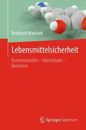 Lebensmittelsicherheit von Matissek,  Reinhard