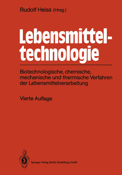 Lebensmitteltechnologie von Heiss,  Rudolf