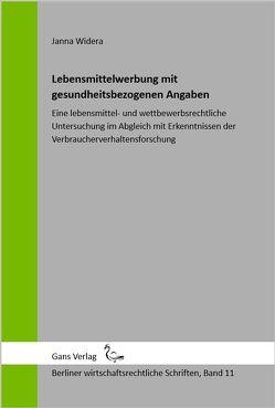 Lebensmittelwerbung mit gesundheitsbezogenen Angaben von Irmgard,  Küfner-Schmitt, Jaensch,  Michael, Widera,  Janna
