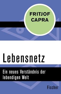 Lebensnetz von Capra,  Fritjof, Schmidt,  Michael