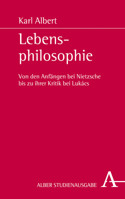 Lebensphilosophie von Albert,  Karl, Jain,  Elenor