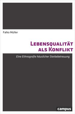 Lebensqualität als Konflikt von Müller,  Falko