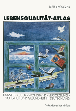 Lebensqualität-Atlas von Korczak,  Dieter