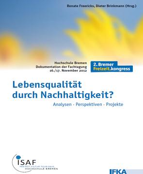 Lebensqualität durch Nachhaltigkeit? von Brinkmann,  Dieter, Freericks,  Renate