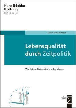Lebensqualität durch Zeitpolitik von Marjanen,  Katja, Mückenberger,  Ulrich, Rego Diaz,  Victor, Saal,  Annegret