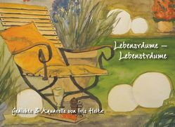 Lebensräume – Lebensträume von Heitz,  Iris